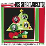 'Tis Season For Los Straitjackets
