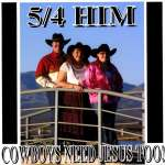 Cowboys Need Jesus Too