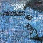 Color Him Wild (remaster)(ltd.)