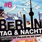 Berlin - Tag & Nacht Vol. 6