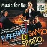 Pifferari di Santo Spirito - Music for Fun