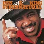 Ben E. King: Supernatural (1)
