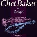 Chet Baker (1929-1988): Heartbreak (1)