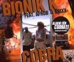 Bionik K Feat. Afrob & B: Cobra