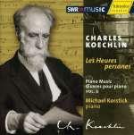 Charles Koechlin: Klavierwerke Vol. 2