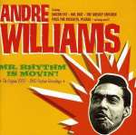 Andre Williams: Mr. Rhythm Is Movin'!
