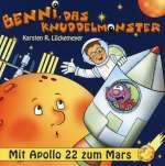 Benni, Das Knuddelmonster-Mit Apollo 22 Zum Mars