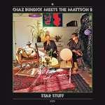 Chaz Meets The Mattson 2 Bundick: Star Stuff