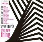 Avantgarde: The New Thing (Milestones Of Jazz Legends)