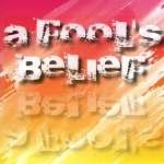 A fool's belief