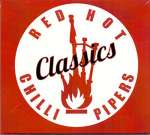 Red Hot Chilli Pipers: Classics