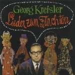 Georg Kreisler - Lieder zum Fürchten