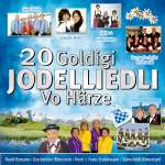 20 goldigi Jodelliedli - vo Härze, 1 Audio-CD