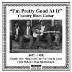 'I'm Pretty Good At It' - Country Blues Guitar (1937-1953)