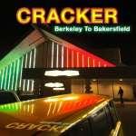 Cracker: Berkeley To Bakersfield