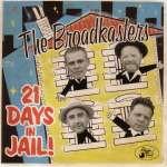 21 Days In Jail!