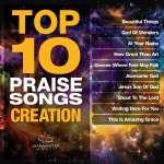 Top 10 Praise Songs Creation