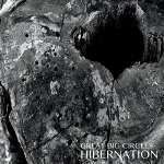 Great Big Circles: Hibernation