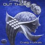 Craig Furkas: Out There