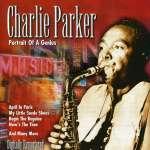 Charlie Parker: Portrait Of A Genius