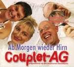 Couplet-AG: Am morgen wieder Hirn
