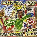 Abbey & Archie Shepp Lincoln: Painted Lady