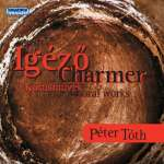 Charmer: Choral Works