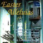 Coventry Cathedral Choir - Easter Alleluias