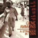 Ammons Gene: Stranger In Town