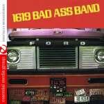 1619 Bad Ass Band: 1619 Bad Ass Band (2)