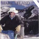 'Mark Leland: Missing Pieces