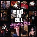 Atlantic Blue & End It All: Split Ep