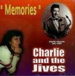 Charlie & The Jives: Memories