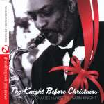Charles Hayes: Knight Before Christmas