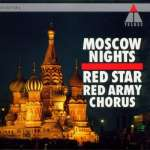 Red Star Red Army Chorus-Moscow Nights