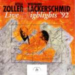 Attila Zoller & Wolfgang Lackerschmid: Live Highlights '92