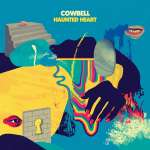 Cowbell: Haunted Heart