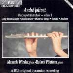 Andre Jolivet (1905-1974): Werke für Flöte Vol. 1