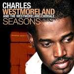 Charles Westmoreland: Seasons