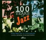 100 Years Of Jazz: From Ragtime To Avantgarde