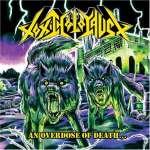 An Overdose Of Death (+ Bonus Track)