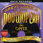 Great Labels Of. -Onyx
