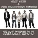Amy Glen & The Forgotten Hero: Ballyhoo