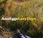 Ana Egge: Lazy Days