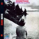 Charles Lloyd: Soundtrack