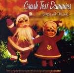 Crash Test Dummies: Jingle All The Way