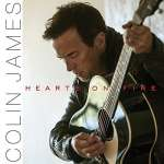 Colin James: Hearts On Fire