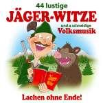 44 lustige Jäger-Witze und a schneidige Volksmusik (1)