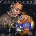 Abrasive B: Global Warming