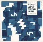 I Never Met A Guitar Three